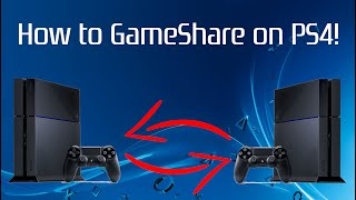 How to GameShare on PS4! (FAST) (2019) | SCG