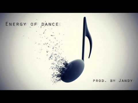 Energy of dance ( electro house, pop beat) prod by Jandy 2012 Mp3