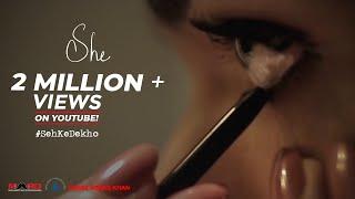 SHE - Short Film | MARD | PFI | #SehKeDekho