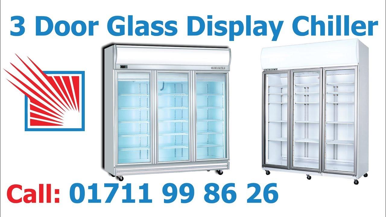3 Door Glass Display Commercial Dairy Fridge In Bangladesh Youtube