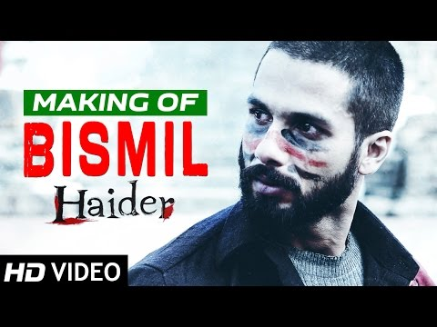 Bismil | Making of Video | Haider |...
