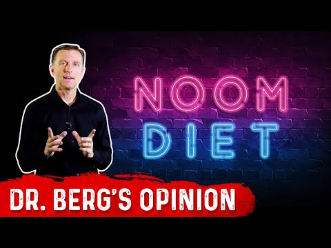 Noom Weight Loss: Dr. Berg's Opinion