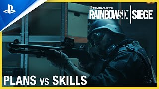 Rainbow Six Siege | Plans vs Skills Trailer | PS4, PS5