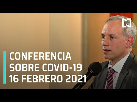 Conferencia Covid-19 en México - 16 febrero 2021