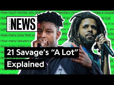 """download 21 Savage & J. Cole's """"A Lot� Explained   Song Stories"""