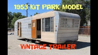 1953 Kit 30ft Park Model Vintage Trailer Walk Through Tour