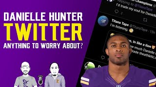 Should Vikings fans be scared about Daneille Hunter's recent Twitter action?!?
