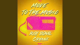 Gambar cover Move to the Music (feat. Oryane)