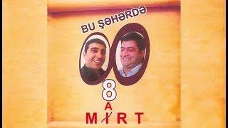 8 Mırt - Bu Şəhərdə (2009, Tam versiya)