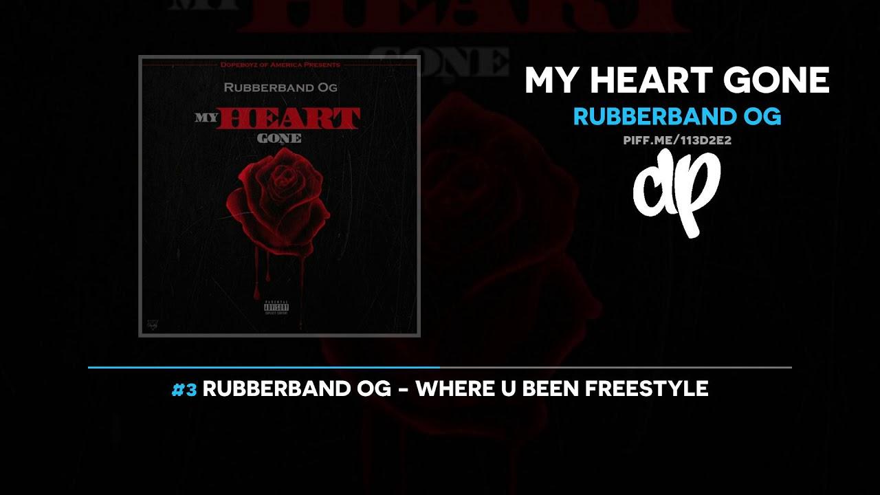 Rubberband OG — My Heart Gone (FULL MIXTAPE)