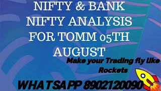 Nifty BankNifty Analysis for tomm 05th August MAKE YOUR TRADING FLY LIKE ROCKETS-ARE U READY FOR IT