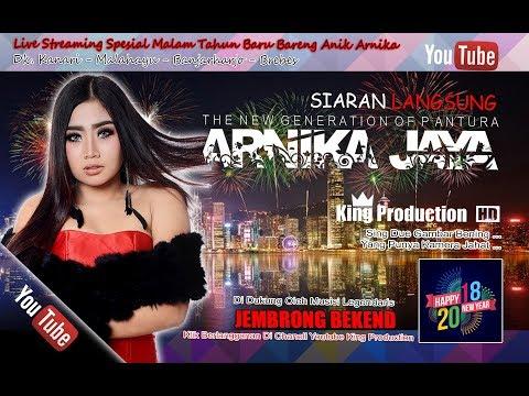 Live Arnika Jaya Spesial Tahun Baru 2018 Dk. Kanari - Malahayu - Banjarharjo - Brebes Bagian Malam