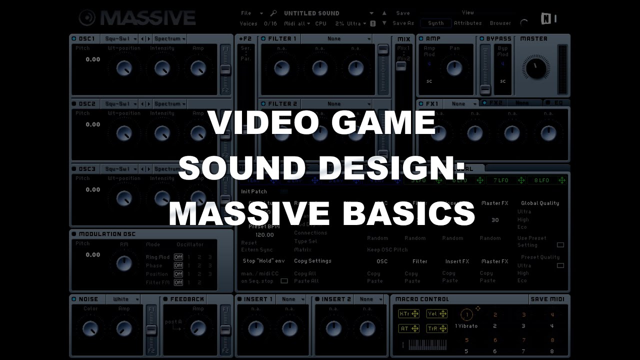 Video Game Sound Design Tutorial - Massive Basics