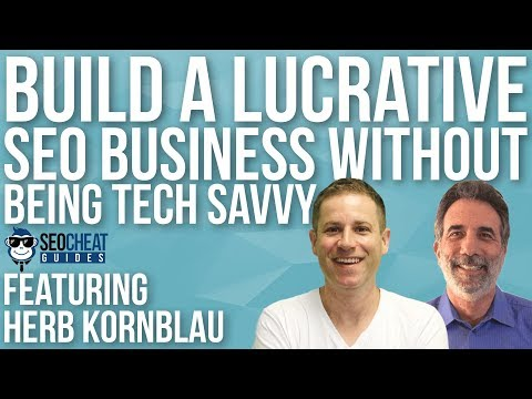 How to build a lucrative SEO business without being tech savvy
