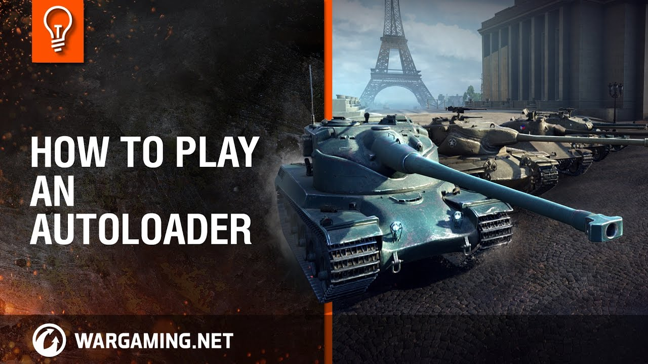 World of Tanks - How to Play an Autoloader