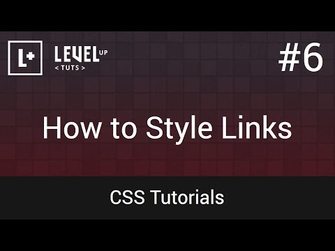 CSS Tutorials #6 - How to Style Links