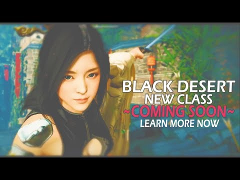 New Class Coming Soon To The Action MMORPG Black Desert Online - Learn More Now!