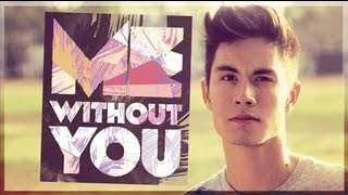 Watch Sam Tsui Me Without You video
