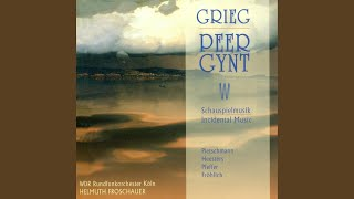 Peer Gynt, Op. 23 (Sung in German) : Act I: Ein heisser Sommertag in Norwegen (Narrator, Ase, Peer)