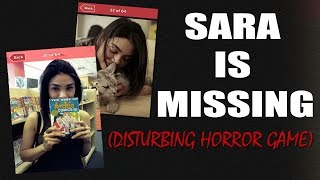 WHO LEAVES THIS IN THEIR PHONE?!   Sara is Missing (Disturbing Horror Game)