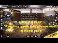 """""""READING GAME INFO PLEASE WAIT"""" PROBLEM IN GARENA FREE FIRE 