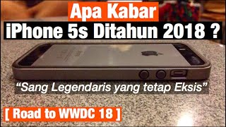 Review iPhone 5S di Tahun 2018 - Terancam Punah ?