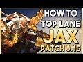 How to Play: Jax Top Lane Guide | League Patch 8.15