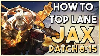 How to Play: Jax Top Lane Guide   League Patch 8.15