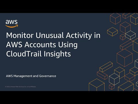 Monitor Unusual Activity in AWS Accounts Using CloudTrail Insights
