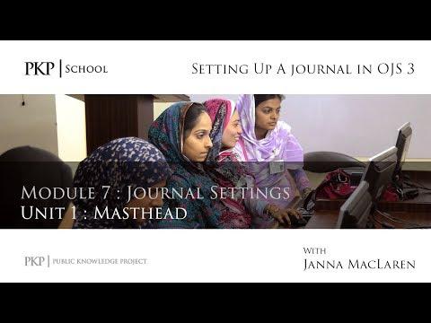 Setting up a Journal in OJS 3: Module 7 Unit1 - Masthead