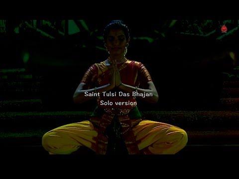 Saint Tulsidas Bhajan by Kameshweri Ganesan - Sridevi Nrithyalaya - Bharathanatyam Dance