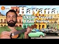 Camilia Cabello - How to play Havana on Ukulele - Easy Beginner Version