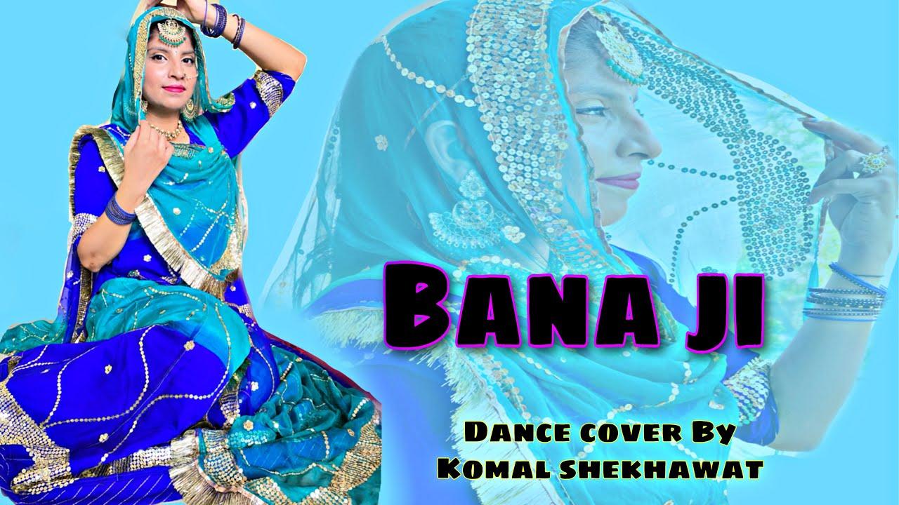 Download Bana ji || Rajasthani Song || Akansha Sharma || Sp jodha & Nikita kumawat || Rajputi Dance || Dance