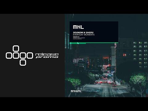 Sounom & Sagou - Everyday Moments (Kamilo Sanclemente Remix) [MNL]