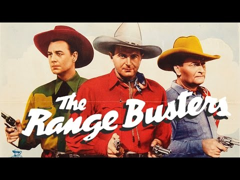 Bullets and Saddles (1943) THE RANGE BUSTERS