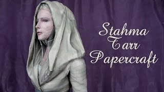 Stahma Tarr (Defiance) Papercraft Time Lapse