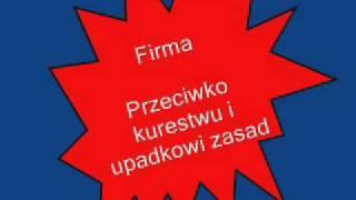 Firma - Przeciwko kurestwu i upadkowi zasad Ft. Hemp Gru