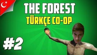 The Forest Türkçe Multiplayer Co op   Ugadamera   Bölüm 2