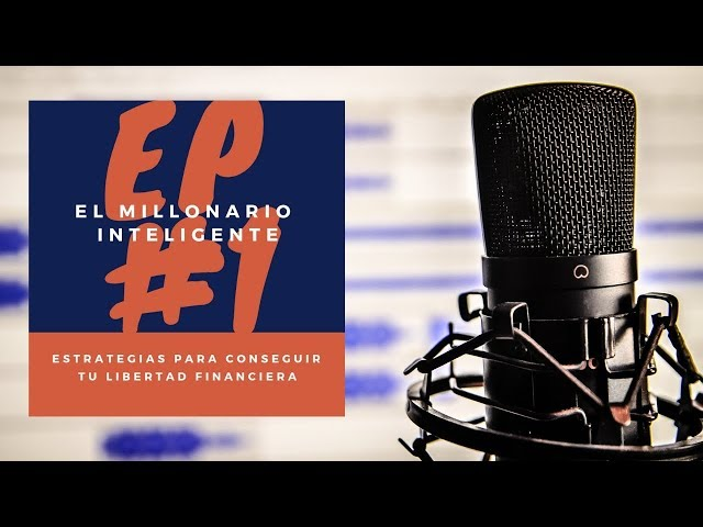 Episodio 1: No seas arrogante | Podcast de El Millonario Inteligente