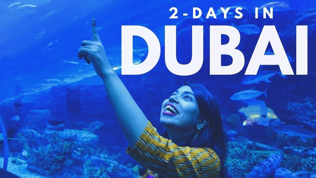 2 Days in Dubai - Things To Do In Dubai