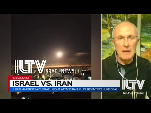 Likud minister says Israel may attack Iran if U.S re-enters nuke deal- Brig. Gen. (Ret.) Hanan Gefen