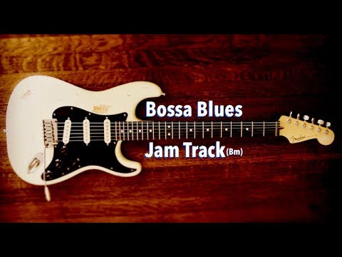 Bossa Nova Blues Backing Track (Bm)