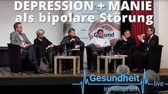 Gesundheit im Gespräch - Depression und Manie als bipolare Störung
