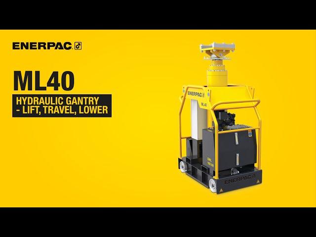 Hydraulic Gantry - Lift, Travel, Lower | Enerpac ML40