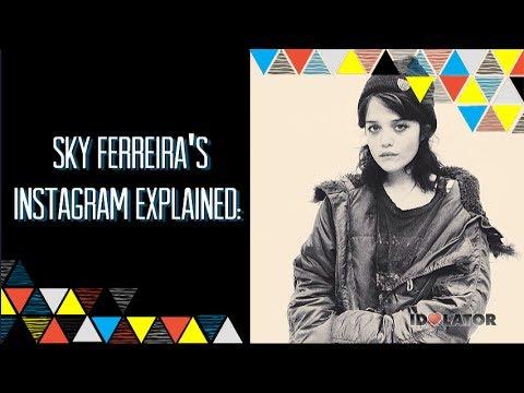 Sky Ferreira Explains Her Instagram: Interview - YouTube