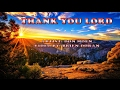Thank You Lord - Don Moen (with Lyrics)
