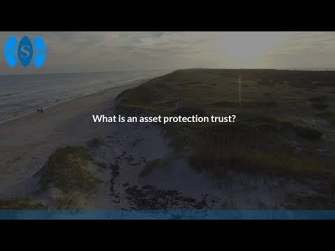 What is an asset protection trust?