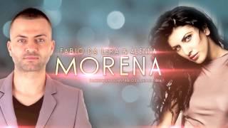 Fabio Da Lera & Alenna - Morena (Produced by Emil Lassaria)