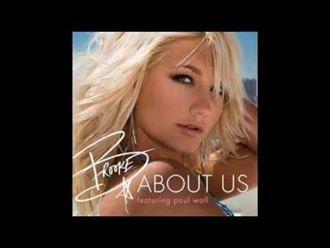 Brooke Hogan  About Us Ft Paul Wall Prod  Scott Storch