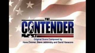The Contender - Version longue (Hans Zimmer et Steve Jablonsky)